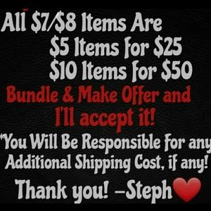 ALL $7/$8 ITEMS ARE 5 FOR $25!!